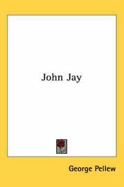 John Jay by George Pellew image