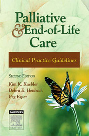 Palliative and End-of-Life Care by Kim K. Kuebler image