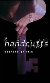 Handcuffs by Bethany Griffin image