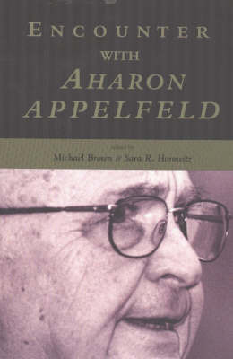Encounter with Aharon Appelfeld