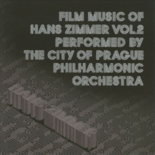 Film Music of Hans Zimmer Vol 2 by City of Prague Philharmonic Orchestra