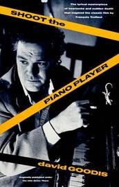 Shoot The Piano Player by David Goodis image