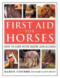 First Aid for Horses by Karen Coumbe image