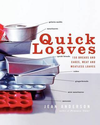 Quick Loaves by Jean Anderson