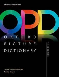 Oxford Picture Dictionary: English/Vietnamese Dictionary by Jayme Adelson-Goldstein