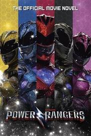 Power Rangers: The Official Movie Novel by Alex Irvine image