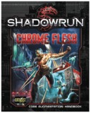 Shadowrun RPG: Chrome Flesh - Core Augmentation Handbook