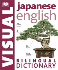 Japanese-English Bilingual Visual Dictionary by DK