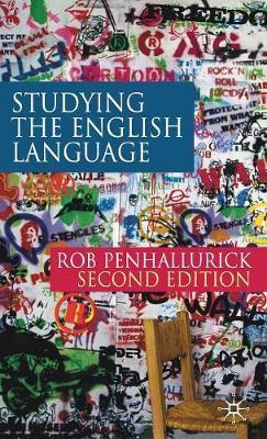 Studying the English Language by Rob Penhallurick