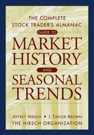 The Almanac Investor: Profit from Market History and Seasonal Trends: WITH Web Tool by Jeffrey A Hirsch