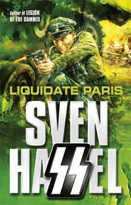 Liquidate Paris by Sven Hassel image