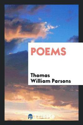 Poems by Thomas William Parsons image