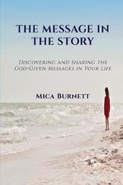 The Message in the Story by Mica Burnett image