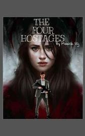 The Four Hostages by Monish Vij image