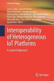 Interoperability of Heterogeneous IoT Platforms