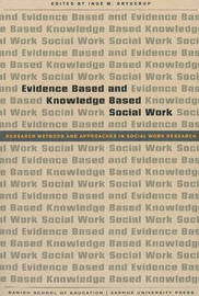 Evidence Based and Knowledge Based Social Work by Inge M. Bryderup image