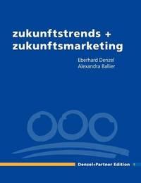 Zukunftstrends + Zukunftsmarketing by Alexandra Ballier image