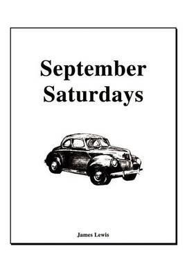 September Saturdays by James Lewis