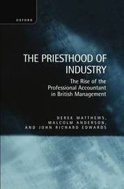 The Priesthood of Industry by Derek Matthews