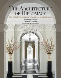 The Architecture of Diplomacy by Anthony Seldon