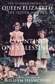 Counting One's Blessings by William Shawcross