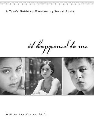 It Happened to Me by Carter W