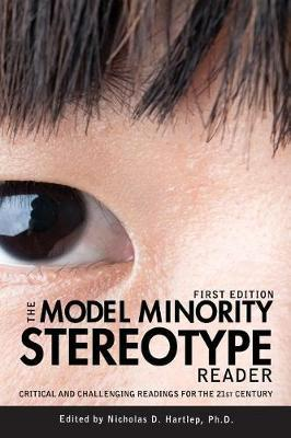 The Model Minority Stereotype Reader by Nicholas D. Hartlep image