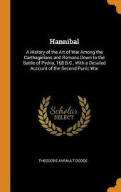 Hannibal by Theodore Ayrault Dodge