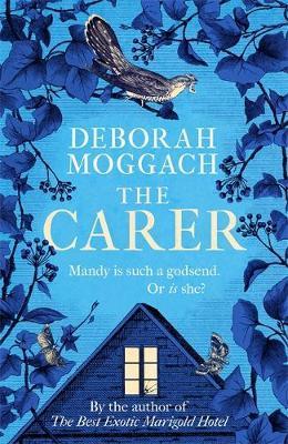The Carer by Deborah Moggach
