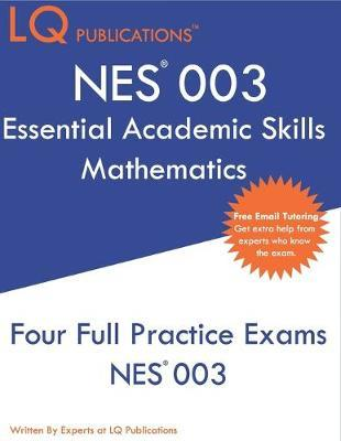 NES 003 Essential Academic Skills Mathematics by Lq Publications image