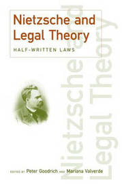 Nietzsche and Legal Theory by Peter Goodrich image