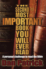 The Second Most Important Book You Will Ever Read by Dan Patrick image