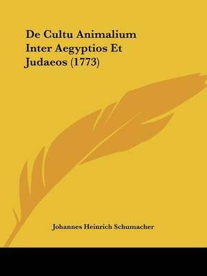 De Cultu Animalium Inter Aegyptios Et Judaeos (1773) by Johannes Heinrich Schumacher image