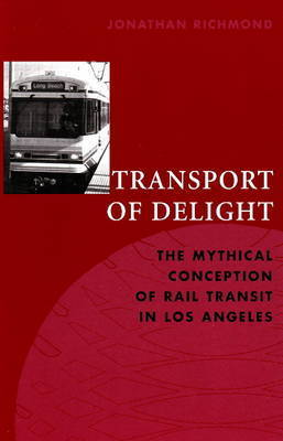 Transport of Delight by Jonathan E.D. Richmond