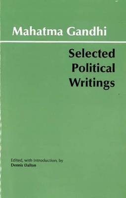 Gandhi: Selected Political Writings by Mahatma Gandhi