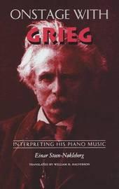 Onstage with Grieg by Einar Steen-Nokleberg