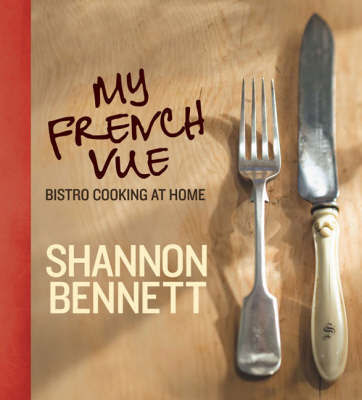 My French Vue by Shannon Bennett