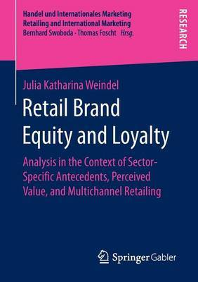 Retail Brand Equity and Loyalty by Julia Katharina Weindel image