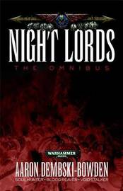 Night Lords: The Omnibus by Aaron Dembski-Bowden