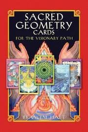 Sacred Geometry Cards for the Visionary Path by Francene Hart image