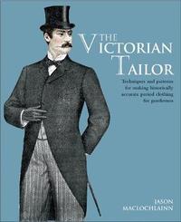 The Victorian Tailor by Jason Maclochlainn
