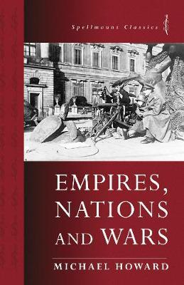 Empires, Nations and Wars by Michael Howard image