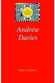 Andrew Davies by Sarah Cardwell
