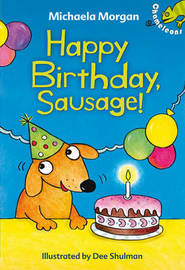 Happy Birthday, Sausage! by Michaela Morgan image