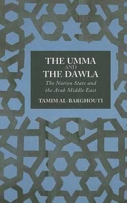 The Umma and the Dawla by Tamim Al-Barghouti image