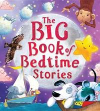 The Big Book of Bedtime Stories by Susan Quinn