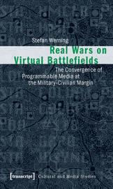 Real Wars on Virtual Battlefields by Stefan Werning image