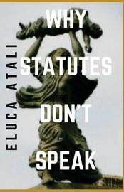 Why Statues Don't Speak by Eluca Atali image