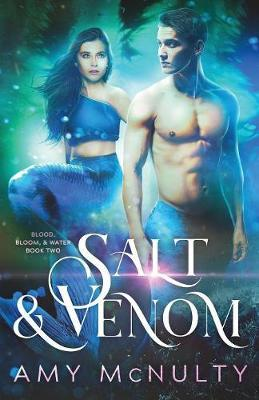 Salt & Venom by Amy McNulty