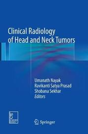 Clinical Radiology of Head and Neck Tumors by Umanath Nayak